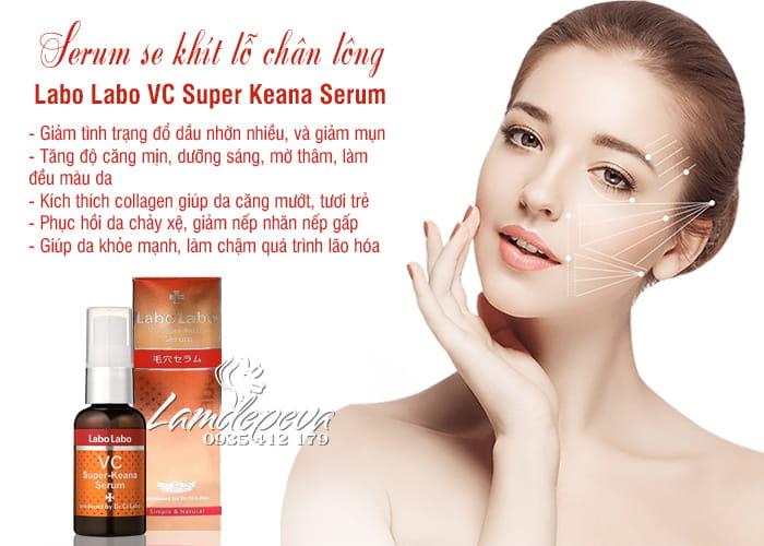 Serum Labo Labo VC Super Keana se khít lỗ chân lông của Nhật 2
