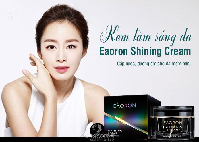 Kem dưỡng trắng da Eaoron Shining Cream 50g chính hãng 1